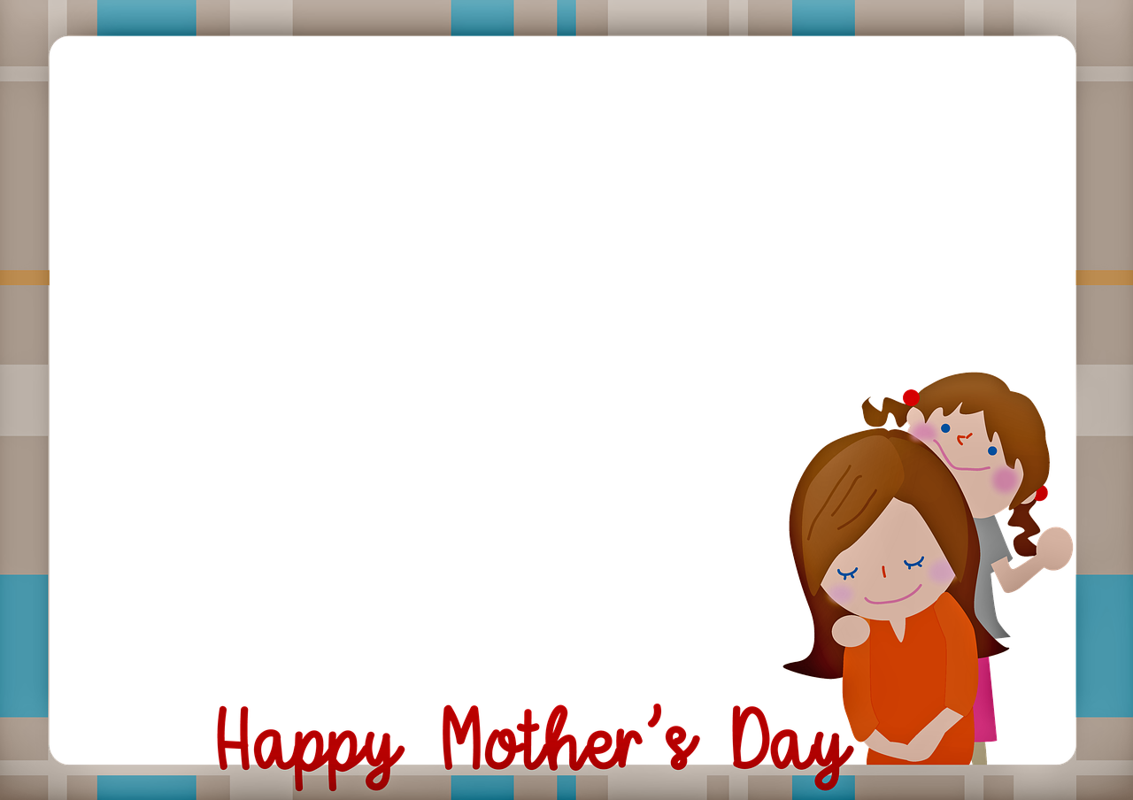 mother's day frame  mom and daughter  happy mother's day free photo