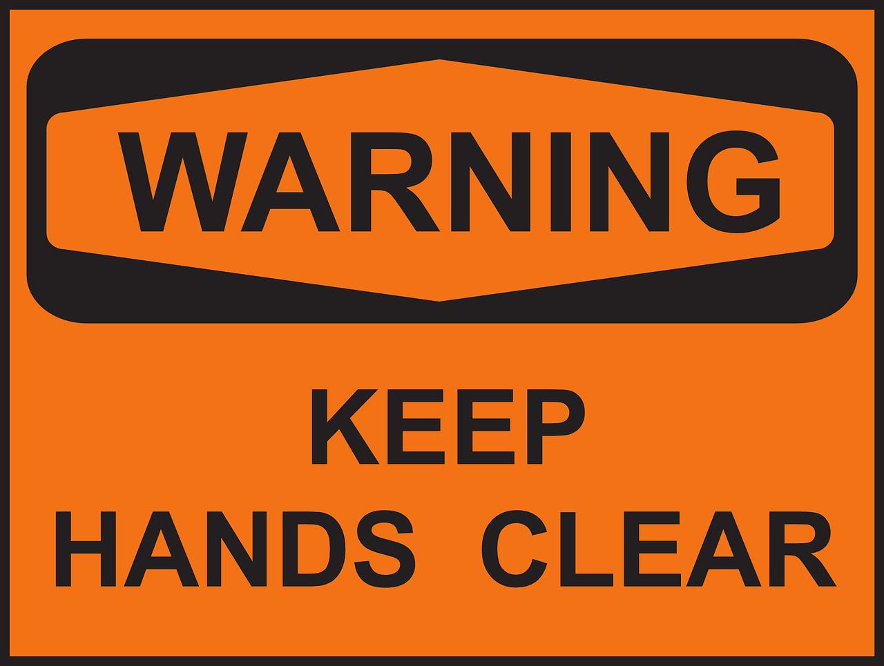 safety,danger,keep,hands,clear,warning,instruction,security,risk,sign,symbol,free vector graphics,free pictures, free photos, free images, royalty free, free illustrations, public domain