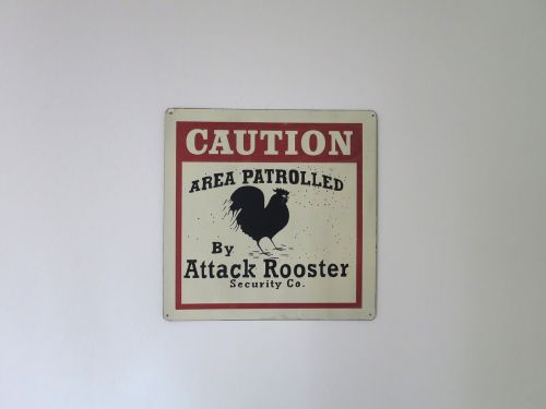 attack rooster beware sign warning
