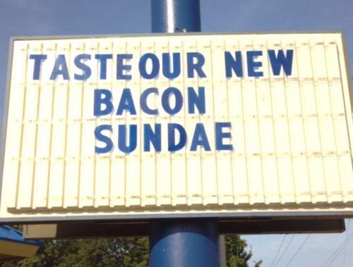 Bacon Sundae Sign