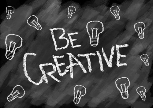 be creative creative creativity