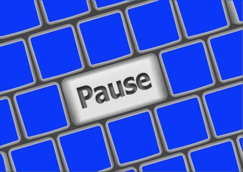 pause break stop
