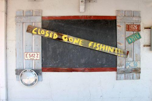 Closed Gone Fishing