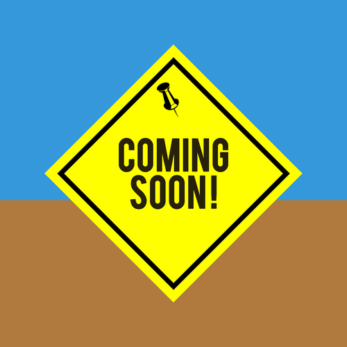 coming soon  soon  announcement