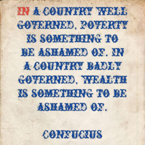 Confucius On Powerty And Wealth