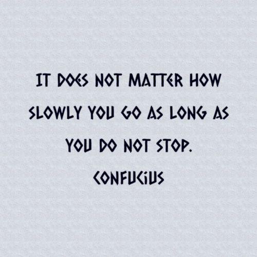 konfucius, citata, greitis, greitai, lėtas, sustabdyti, tekstas, patarimai, Konfucijaus greitis