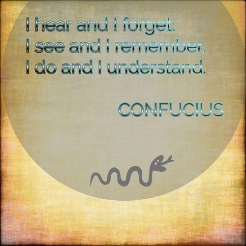konfucius, žinomas, citatos, girdėti, senovės, pamiršti, suprasti, Grunge, vintage, tekstas, matyti, Prisiminti, Konfucijus citata