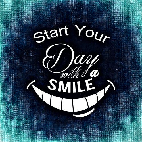 day start smile