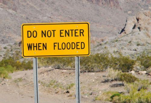 Do Not Enter When Flooded Sign