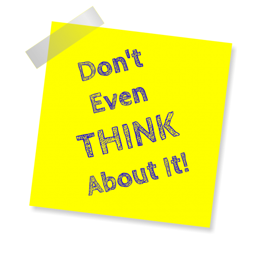 don't even think about it reminder post note