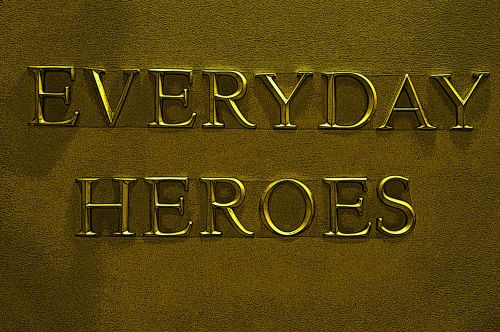 Everyday Heroes Sign