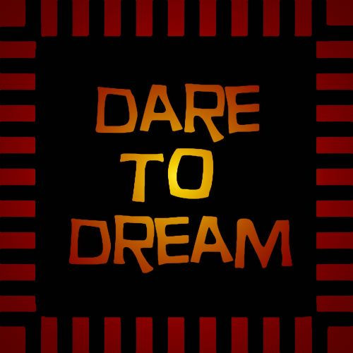 Glowing Gold Dare To Dream Sign