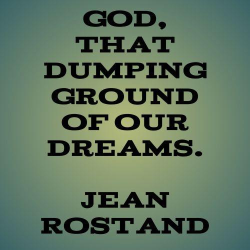citata, dievas, dempingas, žemė, svajones, tekstas, pranešimas, informacija, jean, rostand, Dievas išpumpuodamas