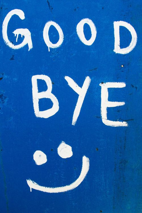 good bye funny sign