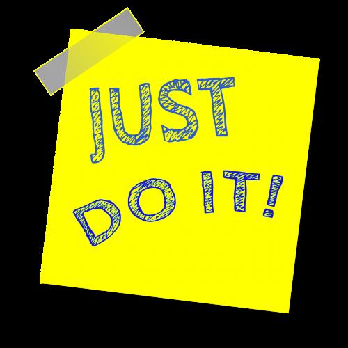 tiesiog padaryk tai,priminimas,rašyti pastabą,lipdukas,lipnus popierius,motyvacija,geltona pastaba,lipnus,įkvepiantis