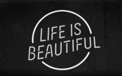 Life Is Beautiful Sign #1