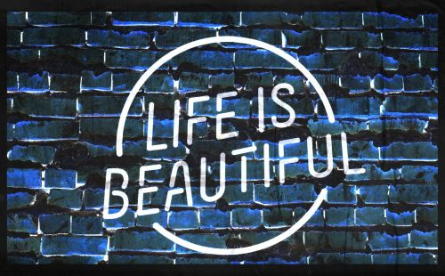 Life Is Beautiful Sign #3