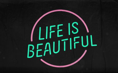 Life Is Beautiful Sign #8