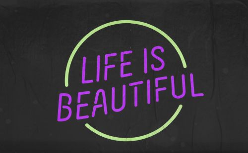 Life Is Beautiful Sign # 9