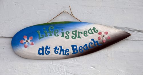 Life Is Great Sign