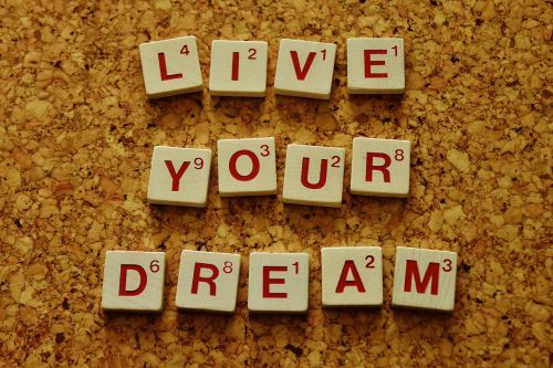 live your dream motivation incentive