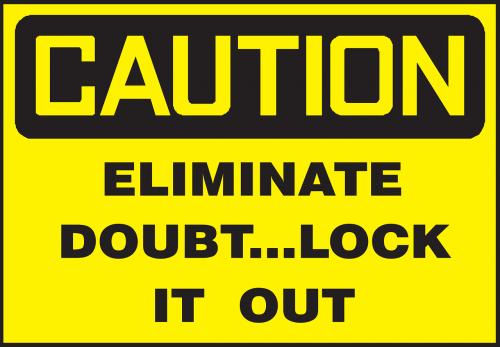 lock caution eliminate