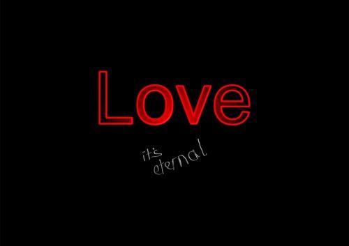 Love It's Eternal