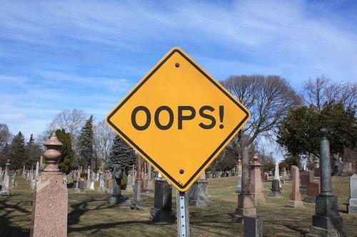 mistake  oops  dead