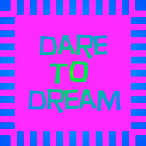 Neon Blue Pink Dare To Dream Sign