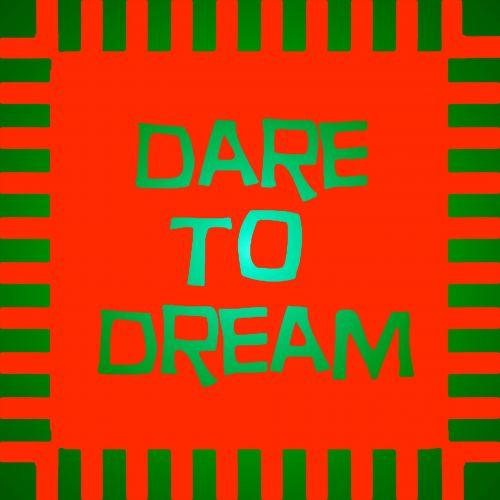 Neon Dare To Dream Sign