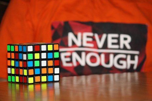 never enough  never  enough