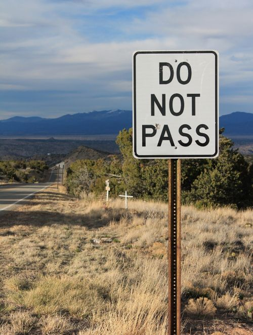 new mexico do not pass road sign