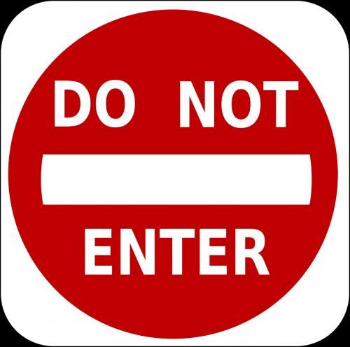 no entry do not enter entry