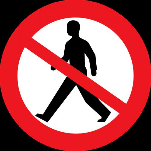 no pedestrians sign no walking