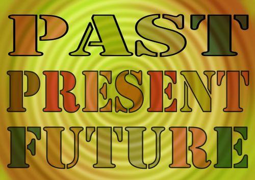 past present forward