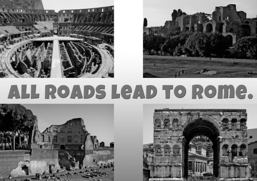 phrase saying all roads lead to rome