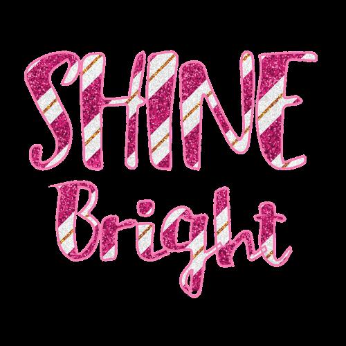 shine bright shine bright