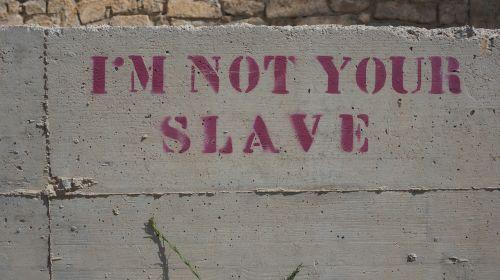 slave wall saying