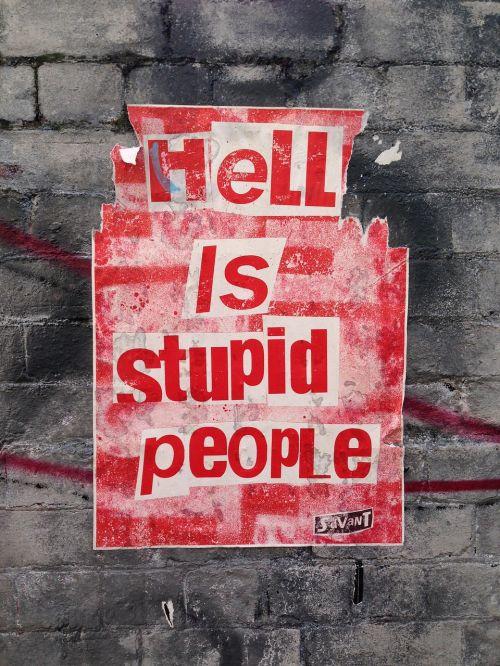 street art hell stupid people