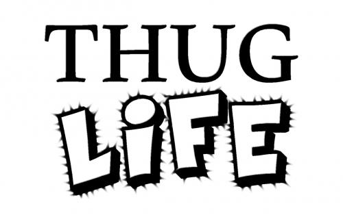 thug life thug life