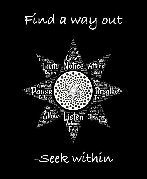 Way Out Is Within
