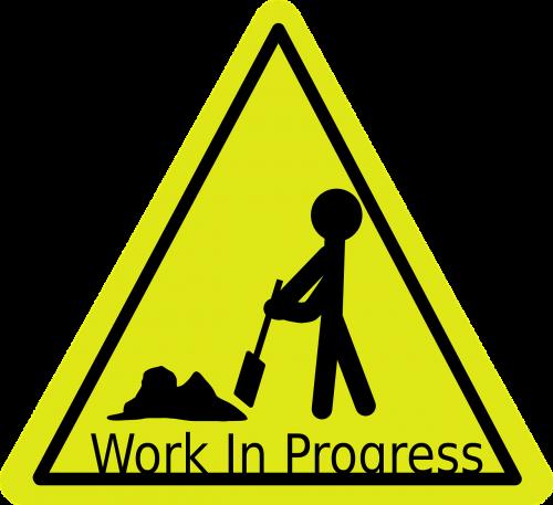 work-in-progress sign activity